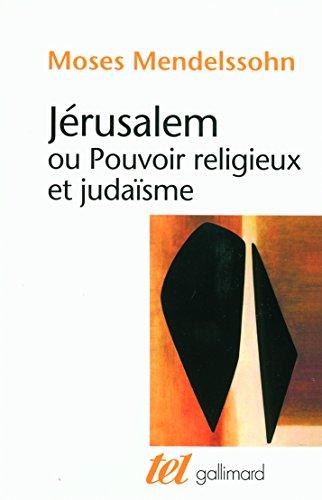 Jérusalem ou Pouvoir religieux et judaïsme