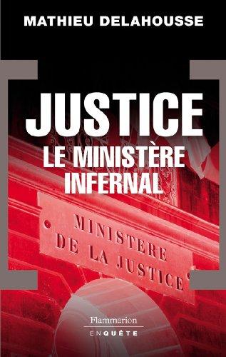 Justice, le ministère infernal