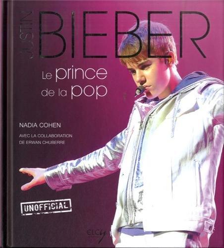 Justin Bieber : Le prince de la pop