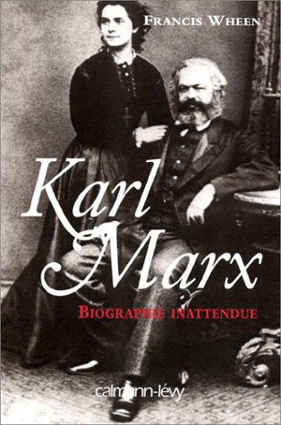 Karl Marx : Biographie inattendue