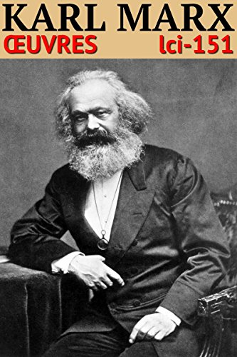 Karl Marx - Oeuvres: Classcompilé n° 151