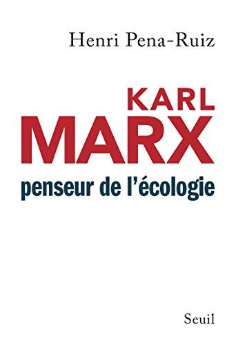 Karl Marx penseur de l'écologie (SCIEN HUM (H.C))