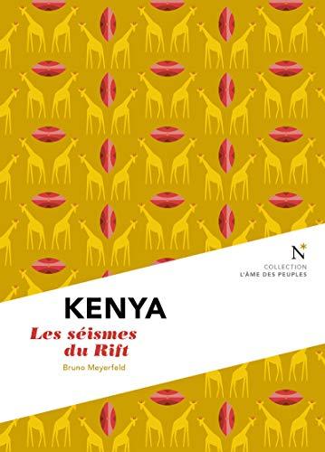 Kenya : Les séismes du Rift: L'Âme des Peuples