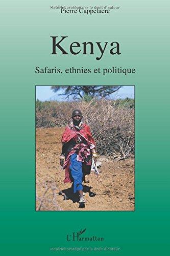 Kenya Safaris, ethnies et politique