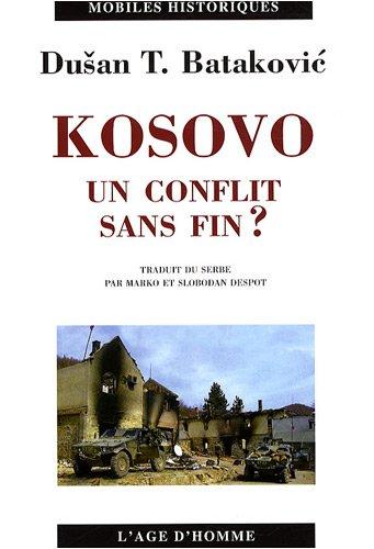 Kosovo : Un conflit sans fin ?