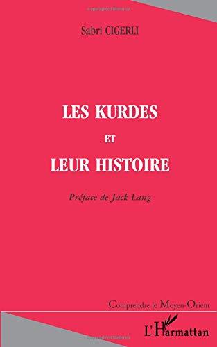 LES KURDES ET LEUR HISTOIRE