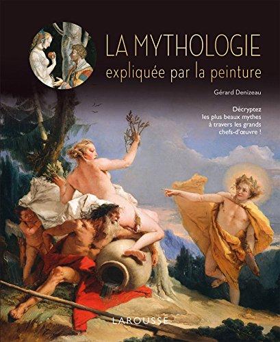 LA MYTHOLOGIE EXPLIQUEE PAR LA PEINTURE