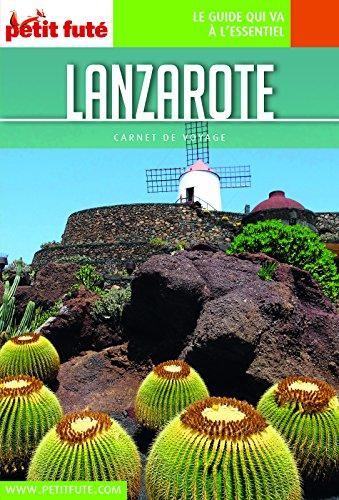LANZAROTE 2018/2019 Carnet Petit Futé (Carnet de voyage)