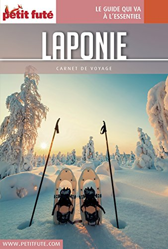 LAPONIE 2017 Carnet Petit Futé (Carnet de voyage)