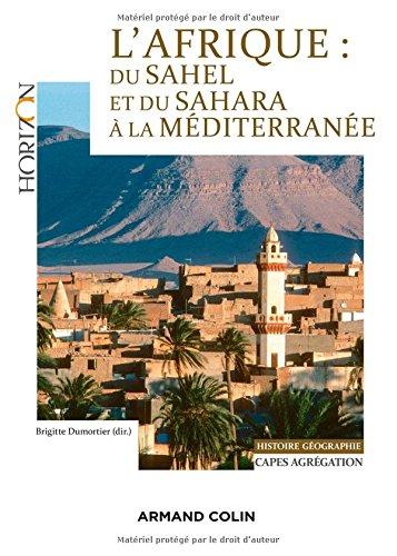 L'Afrique : du Sahel et du Sahara à la Méditerranée - Capes/Agrégation. Histoire-Géographie: Capes/Agrégation Histoire…