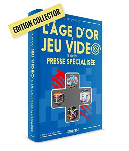 L'Age d'Or des jeux Vidéo & de la Presse Spécialisée - Version Collector