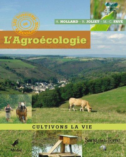 L'Agroécologie : Cultivons la vie