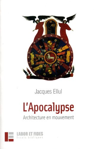 L'Apocalypse : architecture en mouvement