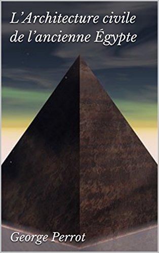 L'Architecture civile de l'ancienne Égypte