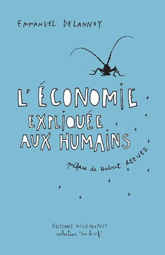 L'Economie expliquée aux humains