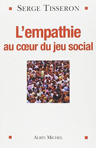 L'Empathie au coeur du jeu social: Vivre ensemble ou mourir