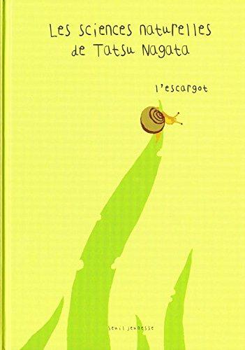 L'Escargot. Les sciences naturelles de Tatsu Nagata