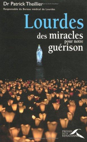LOURDES MIRACLES PR GUERISON