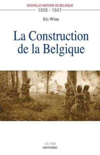 La construction de la belgique (1828-1847)