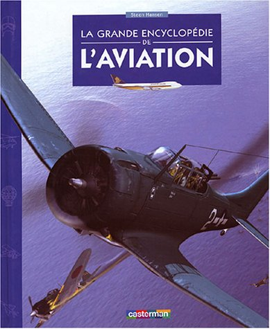 La Grande Encyclopédie de l'aviation