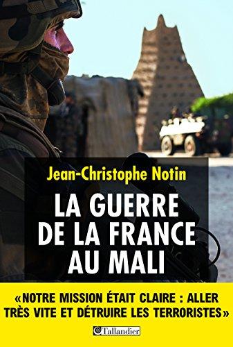 La Guerre de la France au Mali (HISTOIRE)
