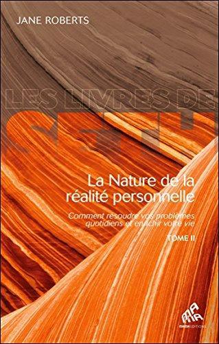 La Nature de la réalité personnelle - Tome 2
