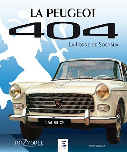 La Peugeot 404, La Lionne De Sochaux