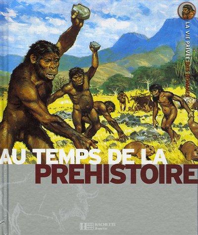 Au temps de la préhistoire - 1