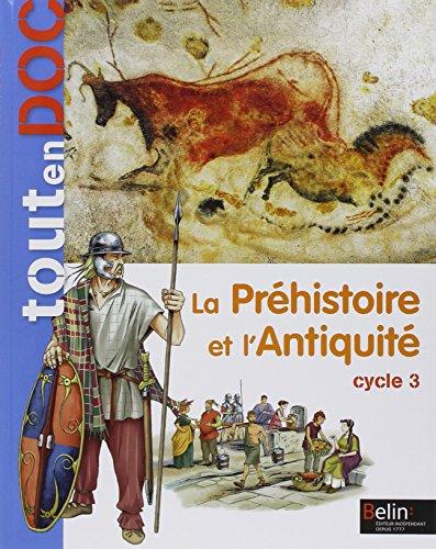 La Préhistoire et l'Antiquité Cycle 3