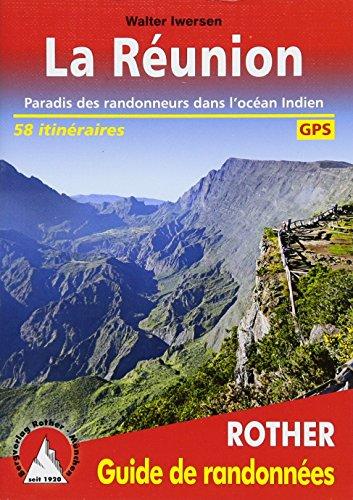 La Réunion: Paradis des randonneurs dans l'océan Indien. 58 itinéraires. Avec des traces GPS (Rother Guide de randonnées…