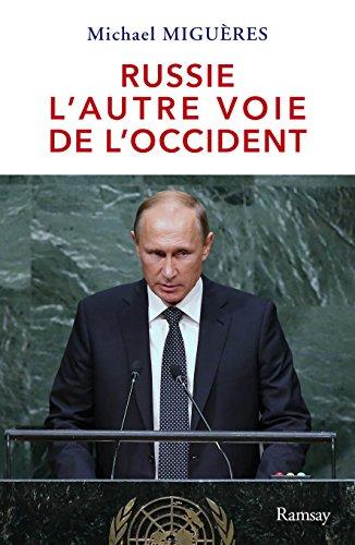 Russie, l'autre voie de l'Occident