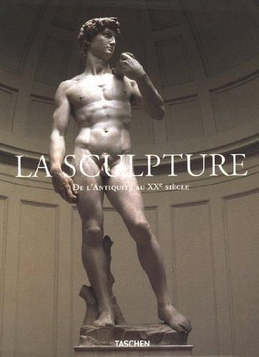 La Sculpture : De l'Antiquité au XXe siècle, 2 volumes