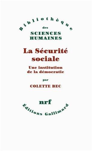 La Sécurité sociale: Une institution de la démocatie