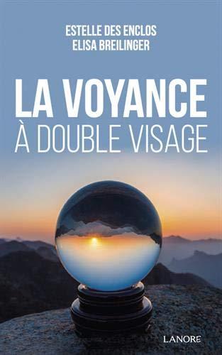 VOYANCE A DOUBLE VISAGE (LA)