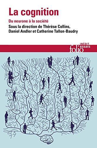 La cognition: Du neurone à la société