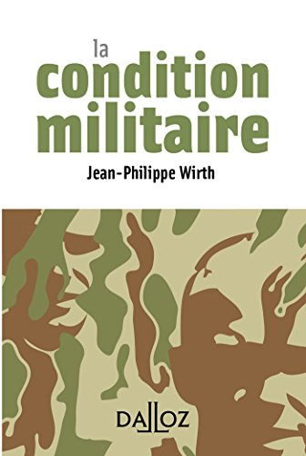 La condition militaire - 1re édition