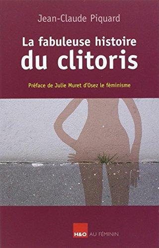 La fabuleuse histoire du clitoris