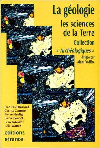 La géologie : Les sciences de la Terre