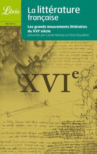 Littérature française: Le XVIe siècle