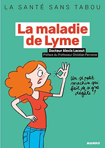 La maladie de Lyme (La santé sans tabou)