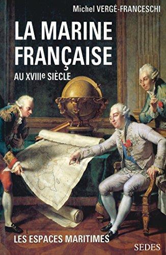 La marine française au XVIIIe siècle