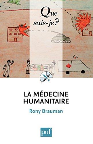 La médecine humanitaire: « Que sais-je ? » n° 3844