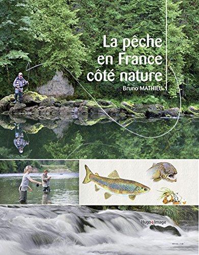 La pêche en France côté nature