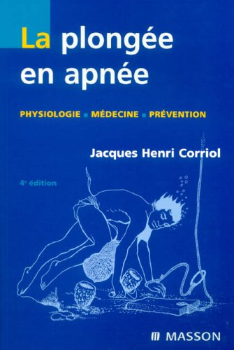 La plongée en apnée: Physiologie - Médecine - Prévention