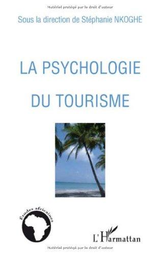 La psychologie du tourisme
