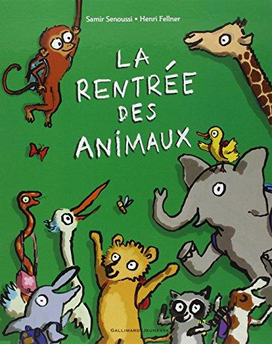 LA RENTREE DES ANIMAUX - A partir de 3 ans