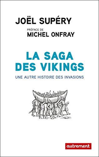 La Saga des Vikings: Une autre histoire des invasions