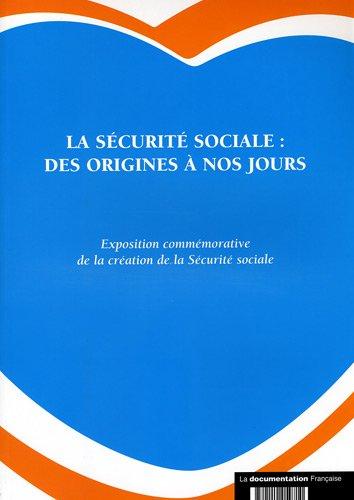 La sécurité sociale : des origines à nos jours