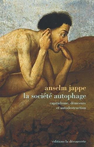 La société autophage