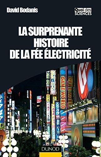 La surprenante histoire de la fée électricité